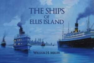 En Herbe Livre/book : The Ships Of Ellis Island