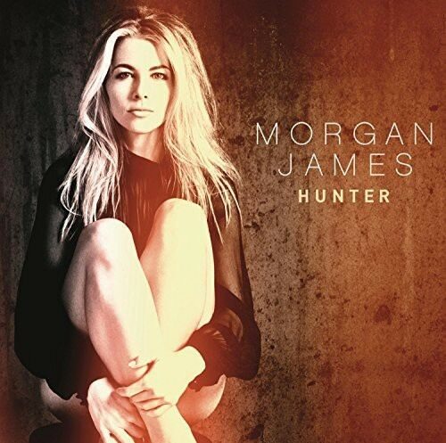 Morgan James - Hunter [New CD]