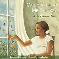 Can You Hear Me Smiling?, Aariane R. Jackson,  Paperback