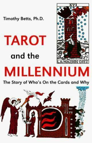Tarot and the Millennium: The Story of Who's on the Cards and Why
