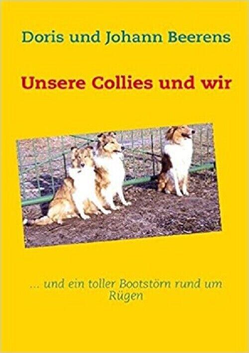 Unsere Collies und wir  - Hundebuch - Hütehunde - Rarität