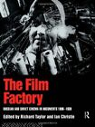 The Film Factory: Russian and Soviet Cinema in Documents 1896-1939 by Professor Richard Taylor, Ian Christie (Paperback, 1994)