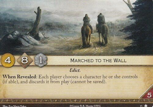 3 x Marched to the Wall AGoT LCG 2.0 Game of Thrones Core set 15