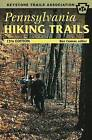 Pennsylvania Hiking Trails by Stackpole Books (Paperback, 2008)