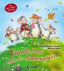 Familie Maus erlebt die Jahreszeiten von Hans-Christian Schmidt (2015, Gebundene Ausgabe)