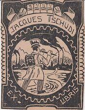 § Ex-libris Jacques TSCHUDI §
