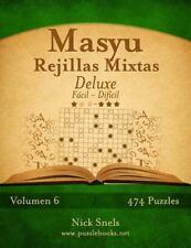 Masyu: Masyu Rejillas Mixtas Deluxe - de Facil a Dificil - Volumen 6 - 474...