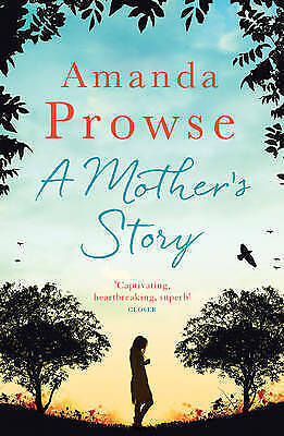 "1 of 1 - ""AS NEW"" Prowse, Amanda, A Mother's Story (No Greater Courage), Book"