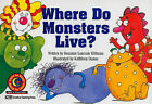 Where Do Monsters Live? by Rozanne Lanczak Williams (Paperback / softback, 1994)