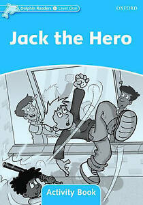 Dolphin-Readers-Level-1-Jack-the-Hero-Activity-Book-by-Craig-Wright