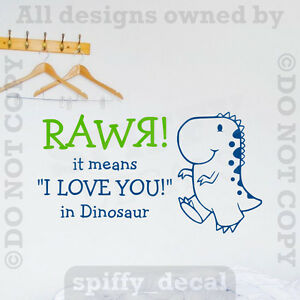 Rawr Dinosaur It Means I Love You Roar T Rex Quote Vinyl