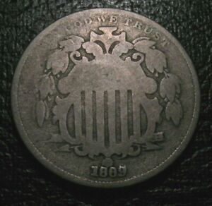 Old US Coins 1869 5C  Five Cent Shield Nickel