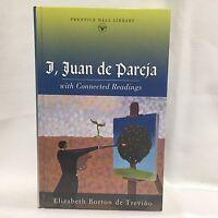 I, Juan De Pareja: With Connected Readings Prentice Hall Literature De Trevino