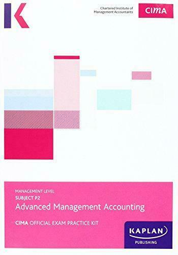 CIMA P2 Advanced Management Accounting, Very Good Condition Book, , ISBN 9781784