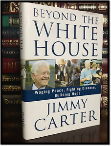 Beyond-the-White-House-SIGNED-by-JIMMY-CARTER-Hardback-1st-Edition-First-Print