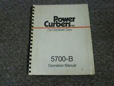 Power Curber Model 5700 B Curb Amp Gutter Machine Owner Operator Manual Om 57b