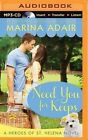 Need You for Keeps by Marina Adair (CD-Audio, 2015)