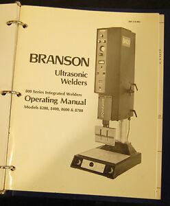 branson 800 8200 8400 8700 ultrasonic plastic welder operations rh ebay com Branson 900 Series Trigger Pre Setting Branson 900 Series Ultrasonic Welders