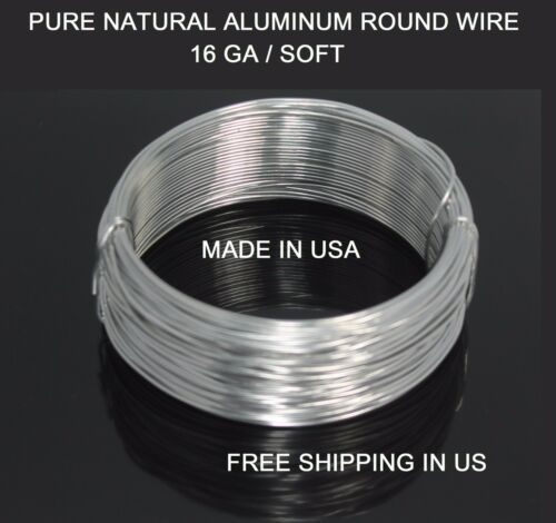 16 GA ALUMINUM  ROUND WIRE 25 FT Natural 99.99/%Pure Bright //CRAFT DEAD SOFT