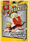 Olchi-Detektive 04. Im Einsatz der Königin von Barbara Iland-Olschewski und Erhard Dietl (2014, Taschenbuch)