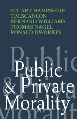 Public and Private Morality by Hampshire, Stuart , Paperback