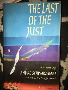 THE LAST OF THE JUST-ANDRE SCWARZ BART 1961-H/C D/J