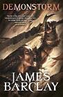 Demonstorm: The Legends of the Raven 3 by James Barclay (Paperback, 2008)