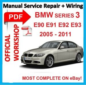 off workshop manual service repair for bmw series 3 e90 e91 e92 e93 rh ebay com bmw 320d e90 service manual pdf bmw 320d owner's manual