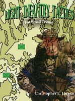 Light Infantry Tactics: For Small Teams By Christopher E. Larsen, (paperback), A on sale