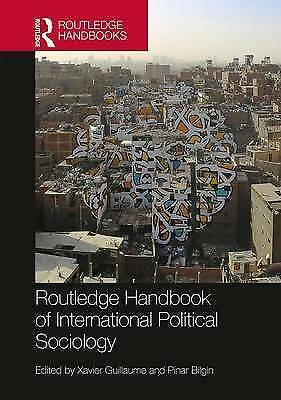 Routledge Handbook of International Political Sociology by , NEW Book, FREE & FA