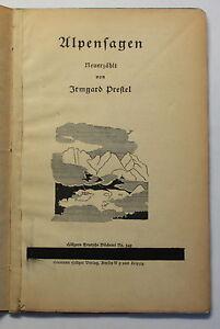 Prestel-Alpensagen-um-1925-Geschichten-Erzaehlungen-Landeskunde-Ortskunde-Bayern