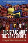 The State and the Grassroots: Immigrant Transnational Organizations in Four Continents by Berghahn Books (Paperback, 2016)