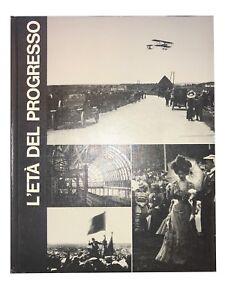 L-eta-del-progresso-S-C-Burchell-Mondadori-1968-libro-storia