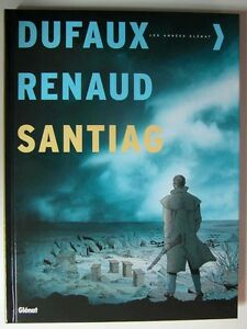 Santiag ; Integrale T.1 A T.5 - Jean Dufaux ; Renaud