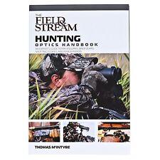 Field & Stream Hunting Optics Handbook An Expert's Guide ISBN 9781599210445 -NEW