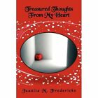 Treasured Thoughts From My Heart 9781441587336 by Juanita Fredericks Paperback
