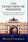 The Evolution of Holiness by Michael F Capobianco Book Hardback