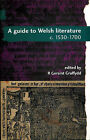A Guide to Welsh Literature: v. 3: 1530-1700 by University of Wales Press (Paperback, 1997)