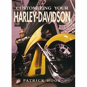 Customizing-Your-Harley-Davidson-by-Patrick-Hook-1998-Hardcover