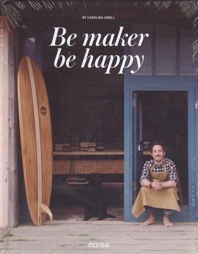 Be Maker Be Happy. NUEVO. Envío URGENTE. ARTE, ARQUITECTURA, CINE Y FOTOGRAFIA