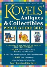 Kovels' Antiques and Collectibles Price Guide 2016 : America's Most Authoritative Antiques Annual! by Kim Kovel and Terry Kovel (2015, Paperback)