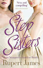 Stepsisters by Rupert James (Paperback, 2010)