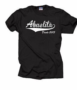 Gift-For-Grandmother-T-Shirt-Abuelita-Desde-2015-Grandma-Tee-Shirt-Nana-Shirt