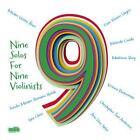 Nine Solos for Nine Violinists von Various Artists (2012)