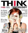 THINK Sociology by John D. Carl (Paperback, 2010)