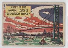 1957 #28 Where Is The World's Longest Suspension Bridge? Non-Sports Card 0s4