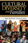 Cultural Diversity and Families: Expanding Perspectives by SAGE Publications Inc (Paperback, 2007)