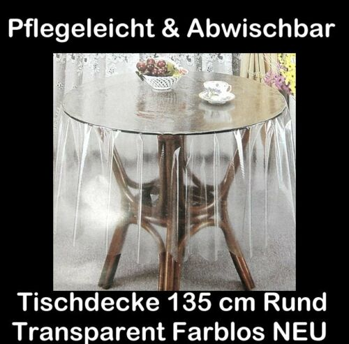 135 cm Ø Tischdecke Transparent Durchsichtig RUND SCHUTZDECKE Balkondecke vinyl