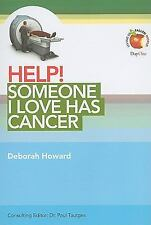 Help! Someone I Love Has Cancer (Living in a Fallen World) (Help! (Day One