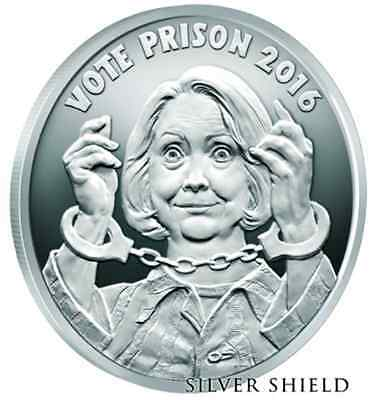 2016   1 oz .999 fine silver VOTE  HILLARY FOR PRISON PROOF